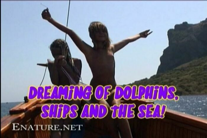 Dreaming of Dolphins, Ships and The Sea-Family Nudism