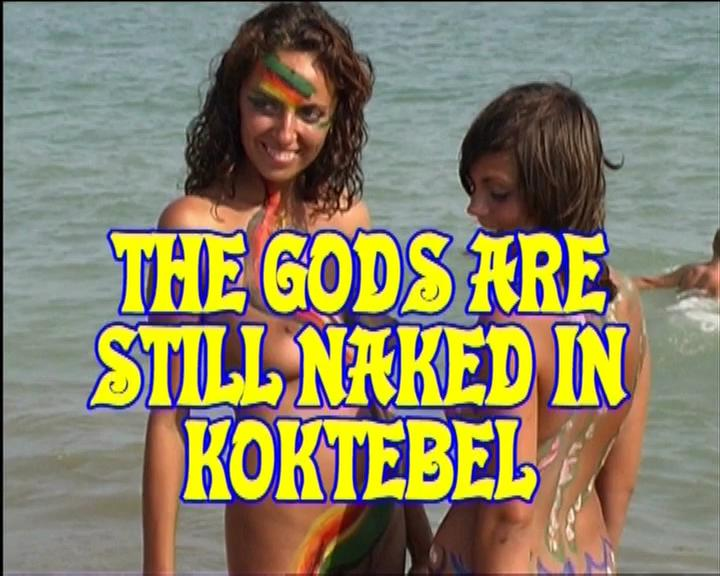 The Gods Are Still Naked In Koktebel